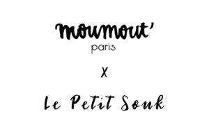 MOUMOUT' x Le Petit Souk